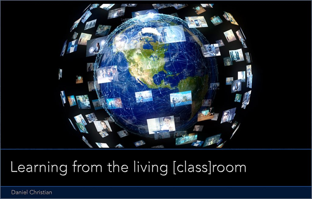 We need a next gen learning platform -- I call this vision Learning from the Living Class Room