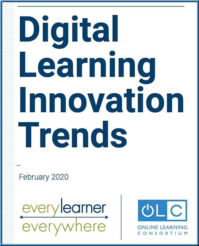 Digital Learning Innovation Trends -- February 2020