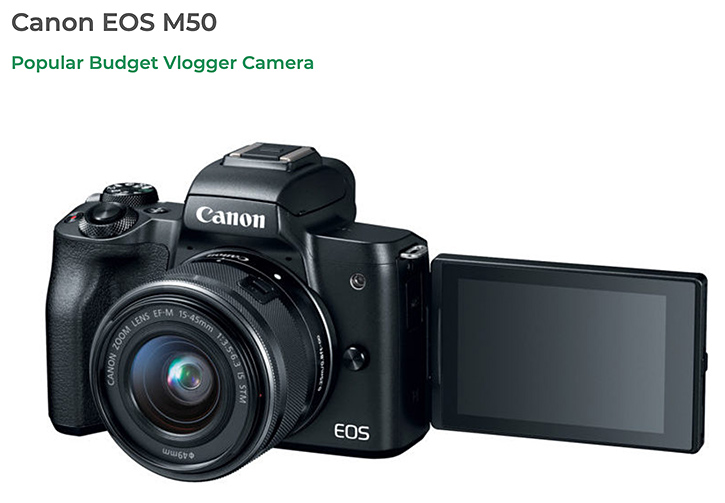 The Canon EOS M50 Popular Budget Vlogger Camera