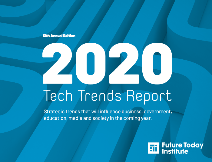 Future Today Institute's 2020 tech trends report