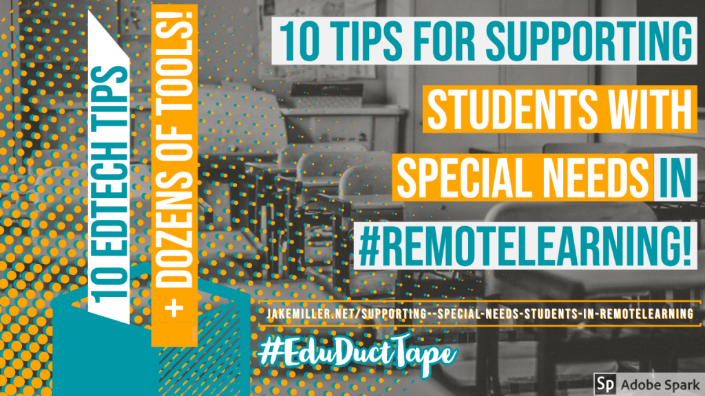 10 Tips for Supporting Students with Special Needs in Remote Learning