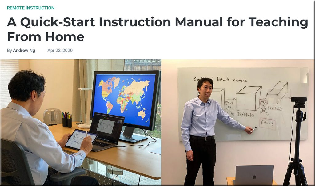 A quick-start instruction manual for teaching from home -- from edsurge.com by Andrew Ng