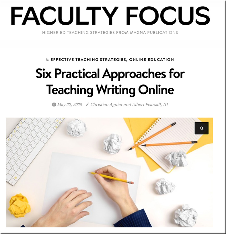 Six practical approaches for teaching writing online -- from faculty focus dot com