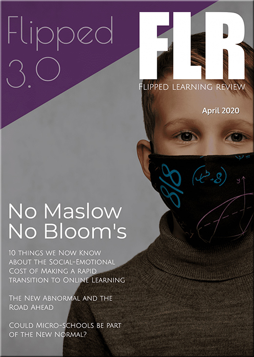 Flipped Learning -- April 2020 -- from flr.flglobal.org