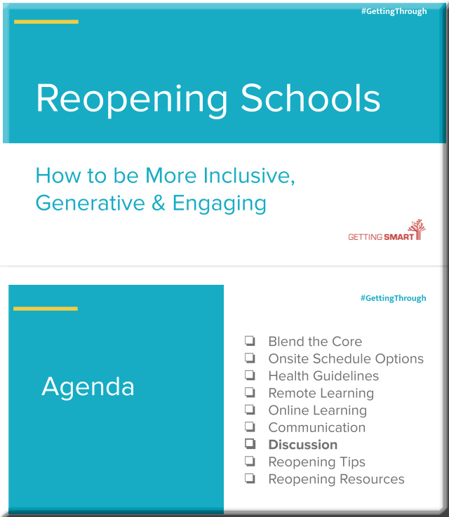Reopening schools: A Getting Smart webinar recap -- from gettingsmart.com