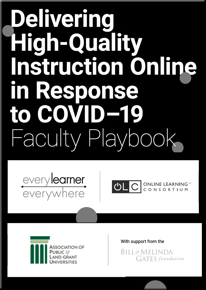 Faculty playbook for online instruction -- concise, and meant to deliver education equitably