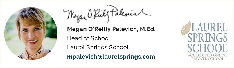 Best Practices for Teaching Online -- from Laurel Springs School by Megan O'Reilly Palevich