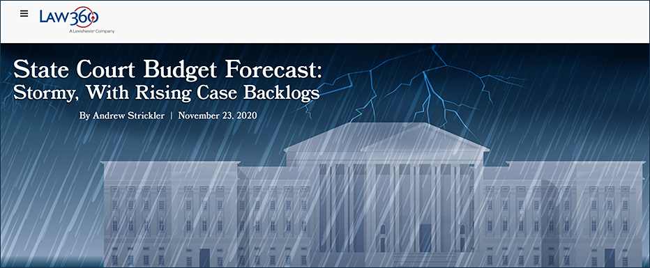 State Court Budget Forecast: Stormy with Rising Backlogs