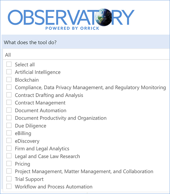 Explore The Observatory from Orrick dot com to help you identify potential fits for your legaltech related needs