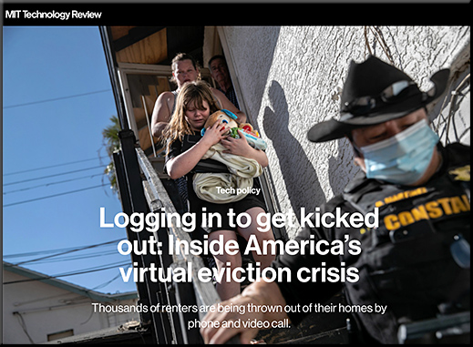 Logging in to get kicked out: Inside America's virtual eviction crisis -- from technologyreview.com by Eileen Guo
