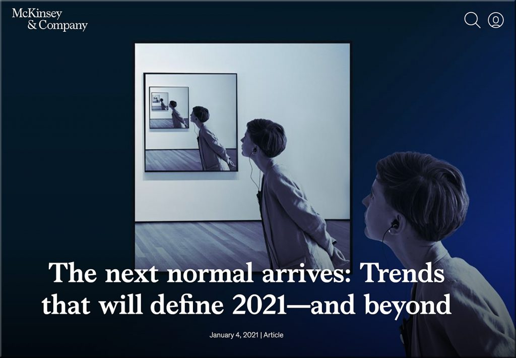 The next normal arrives: Trends that will define 2021—and beyond