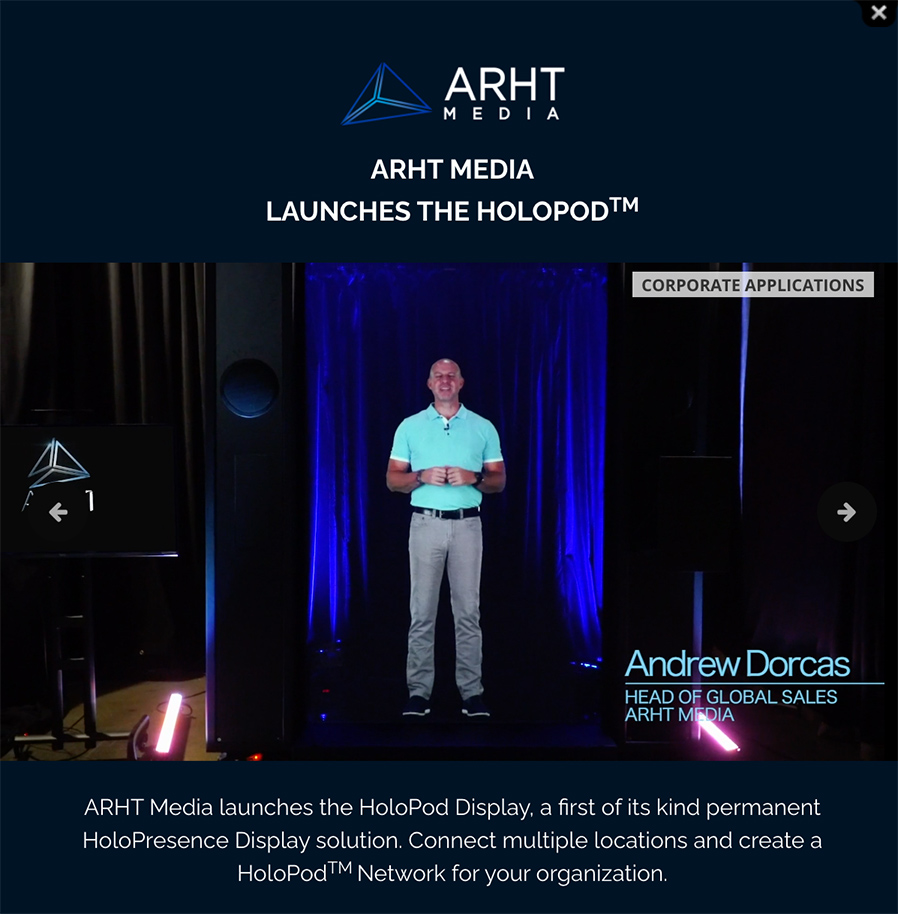 ARHT Media Inc. launches the Holopod | A holograph of the head of global sales appears on stage. Access The Power Of HoloPresence | Hologram Technology | Holographic Displays | Hologram Events