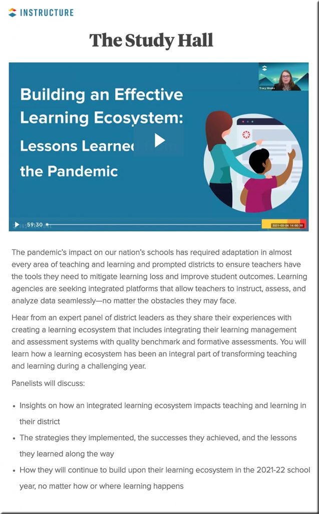 Webinar from Instructure -- on 3-4-2021 -- Building an effective learning ecosystem
