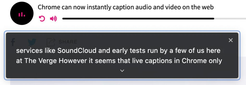 Chrome now instantly captions audio and video on the web -- this is a screen capture showing the words being said in a digital audio-based file
