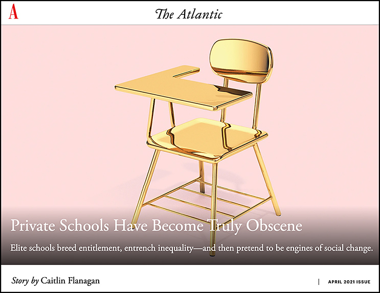 Picture of a golden chair. Links to an article entitled, Private Schools Have Become Truly Obscene -- from theatlantic.com and was published online on March 11, 2021.