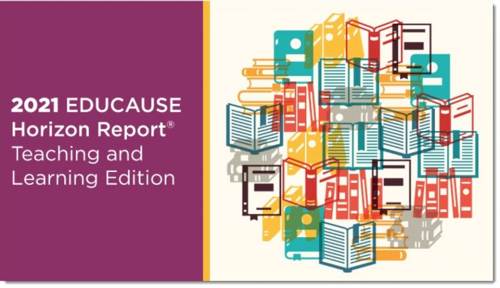 2021 EDUCAUSE Horizon Report® | Teaching and Learning Edition