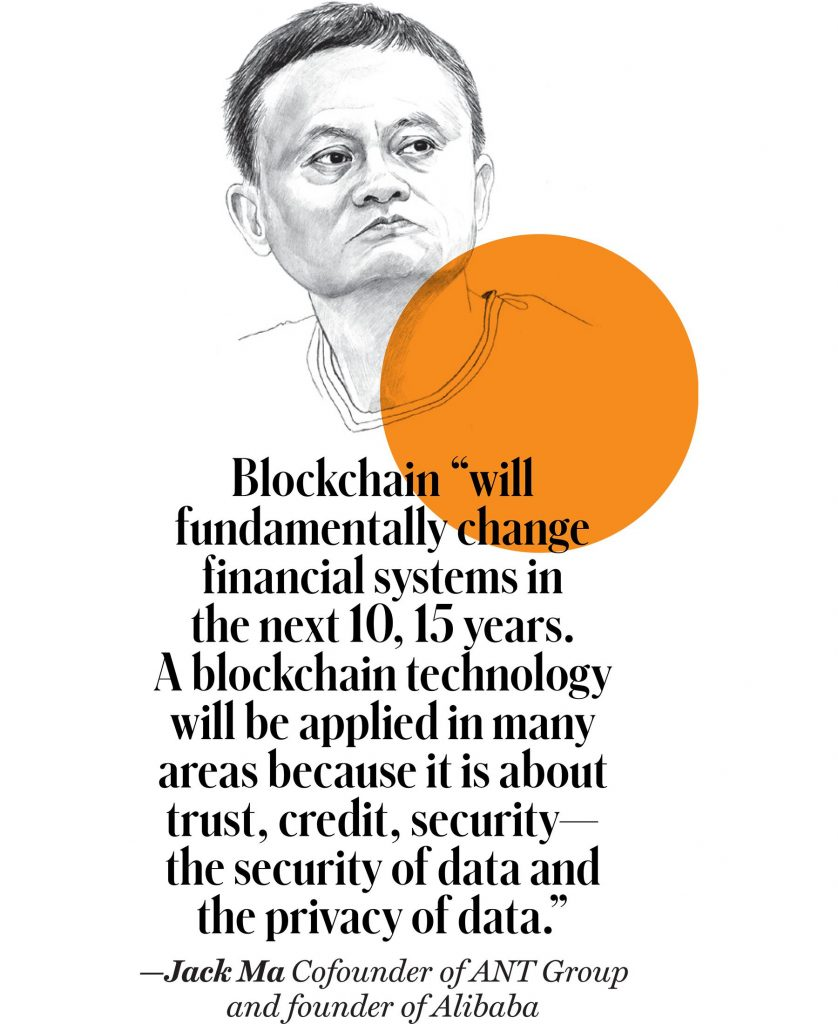 Quote from Jack Ma: Blockchain will fundamentally change financial systems in the next 10, 15 years.