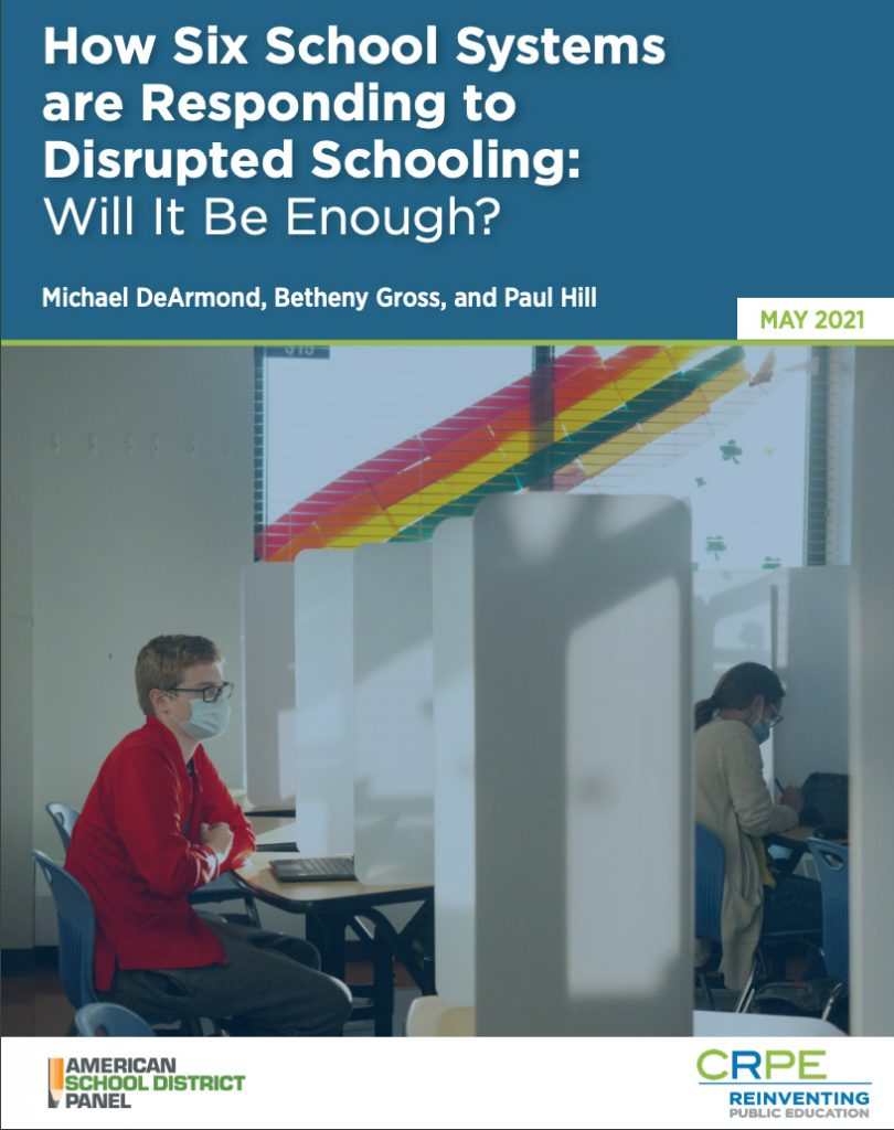 How Six School Systems are Responding to Disrupted Schooling: Will It Be Enough?