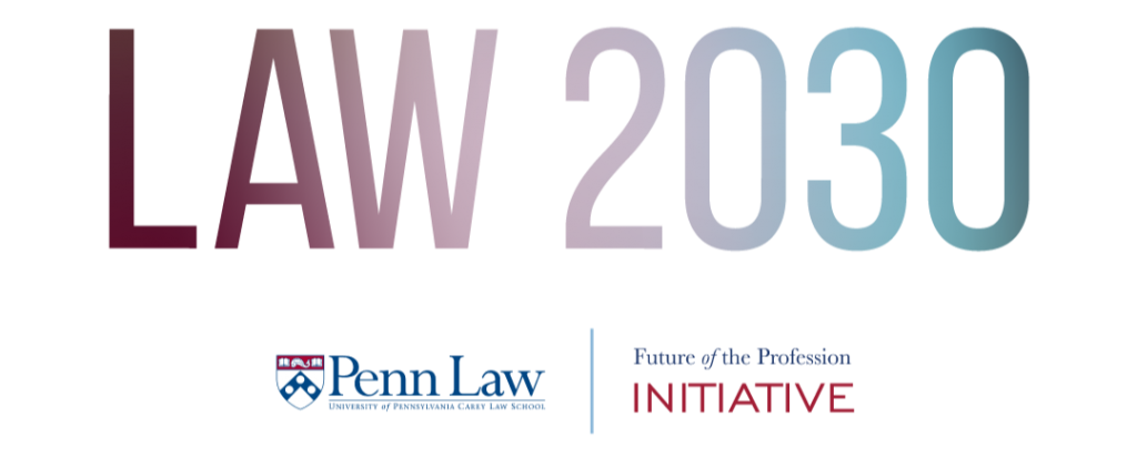 Penn Law -- Law 2030 graphic