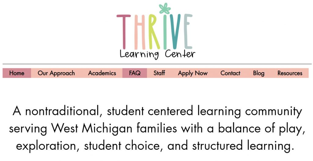 The Thrive Learning Center -- offering a student-centered learning community-- full of choice and agency.