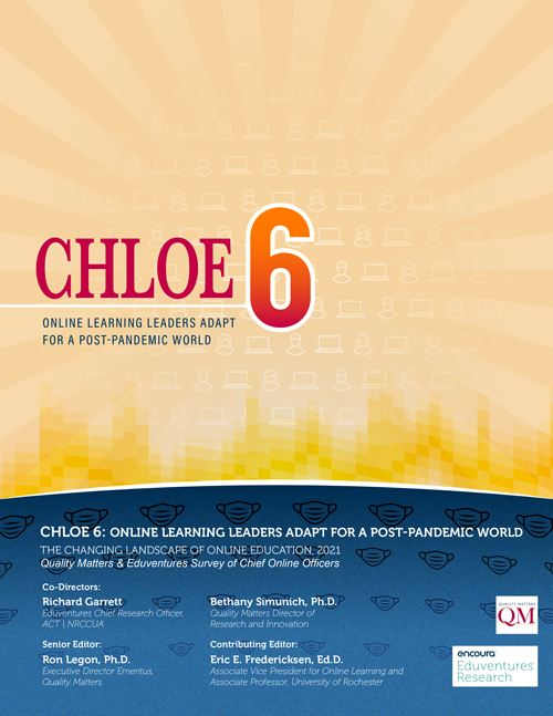 CHLOE 6: Online Learning Leaders Adapt for a Post-Pandemic World