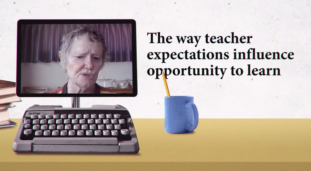 Teachers expectations of someone matters!