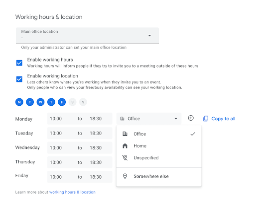 Effective 8/30/21, you can indicate where you are working from on your Google Calendar