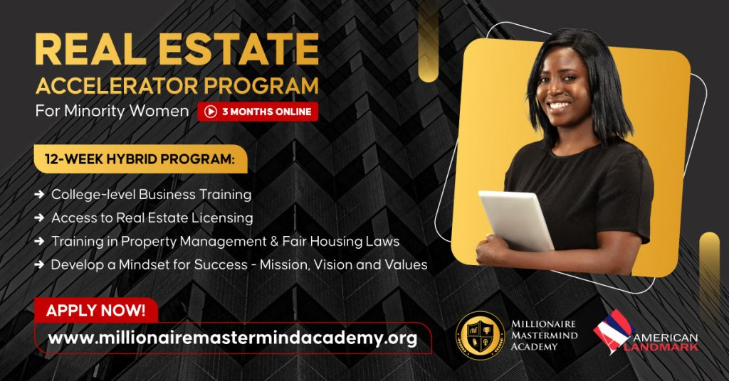 Newly launched -- Millionaire Mastermind Academy Real Estate Accelerator Program