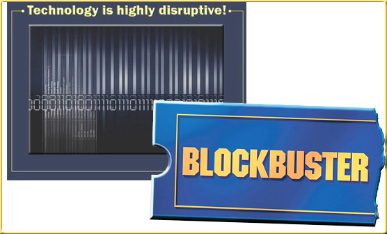 Do not underestimate the disruptive impact of technology -- June 2009
